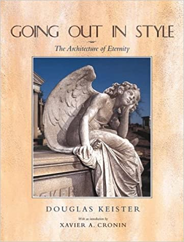 Going Out of Style: Architecture of Eternity