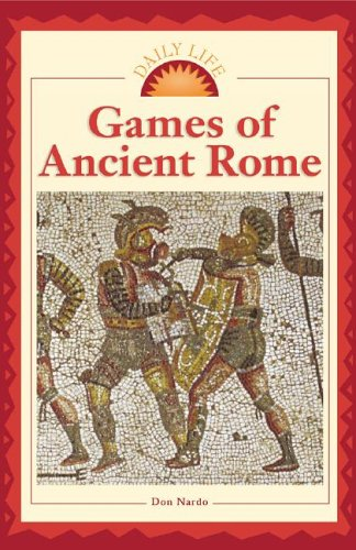 Daily Life - Games of Ancient Rome