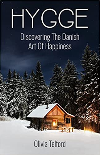 Hygge: Discovering The Danish Art Of Happiness