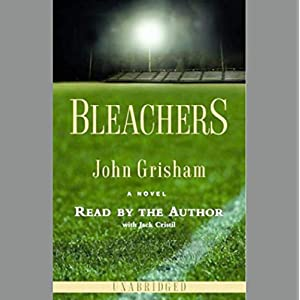 Amazon.com: Bleachers (Audible Audio Edition): John Grisham, Jack ...
