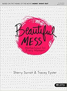 Beautiful Mess Bible Study Book Motherhood for Every ...