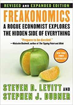 image for Freakonomics Rev Ed: A Rogue Economist Explores the Hidden Side of Everything
