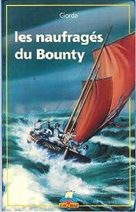 Les naufragés du Bounty par François Gardi