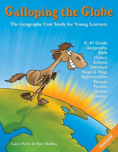 (Galloping the Globe: Geography Unit Study for Young Learners by Pettit Loree Mullins Dari (1999-12-31) Paperback)
