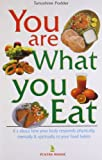 You Are What You Eat, Tanushree Podder, 8122307728