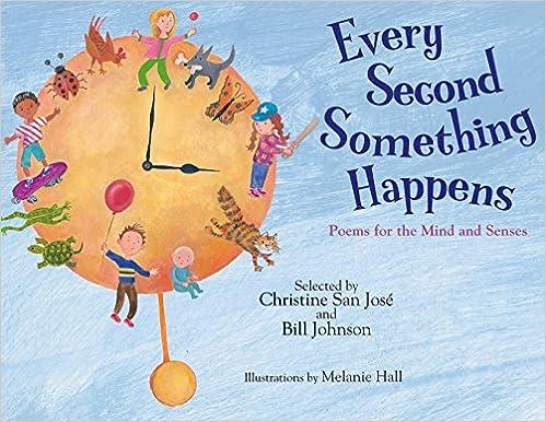 Every Second Something Happens: Poems For The Mind And Senses por Melanie Hall epub