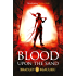 Blood upon the Sand (The Song of the Shattered Sands)