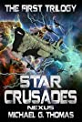 Star Crusades Nexus: The First Trilogy