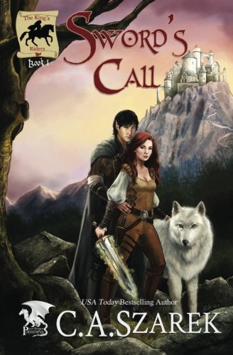 Download Sword's Call ((King's Riders Book One)) (Volume 1) pdf epub