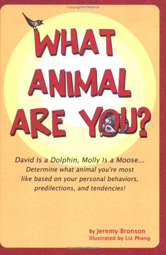 What Animal Are You? David Is a Dolphin, Molly Is a Moose