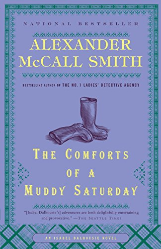 The Comforts of a Muddy Saturday (Isabel Dalhousie ()