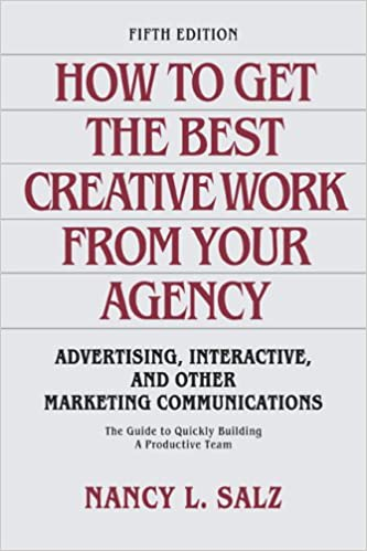 How to Get the Best Creative Work From Your Agency
