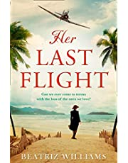 Her Last Flight: the most gripping and heartwrenching historical adventure story of 2020!