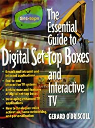 The Essential Guide to Digital Set Top Boxes and Interactive TV (Essential Guides (Prentice Hall))