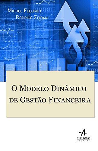 O Modelo Dinâmico de Gestão Financeira