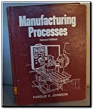 Manufacturing Process, Johnson, Steve, 002664990X
