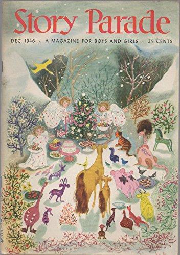 Story Parade: A Magazine for Boys and Girls, vol. XI (11), no. 12 (December 1946)