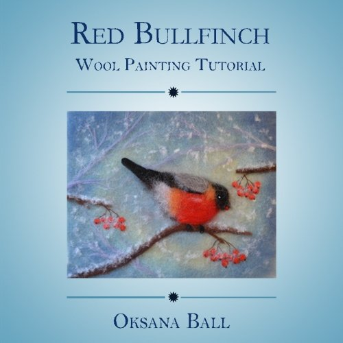 Wool Painting Tutorial Red Bullfinch product image