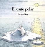 El Osito Polar, Hans de Beer, 0735810923