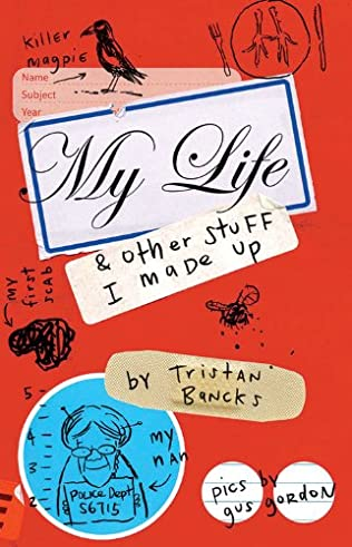 book cover of My Life & Other Stuff I Made Up