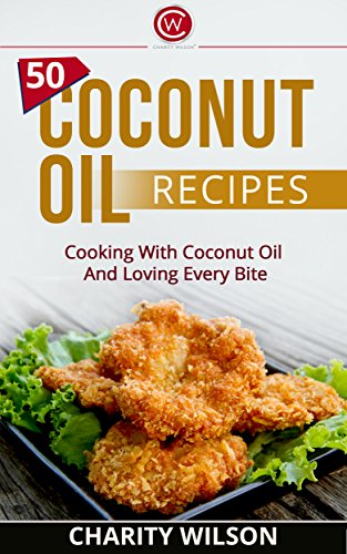 Coconut Oil Recipes Cooking Happiness ebook