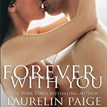 Forever with You Audiobook by Laurelin Paige Narrated by Carly Robins