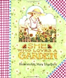She Who Loves a Garden, Mary Engelbreit, 0836246187