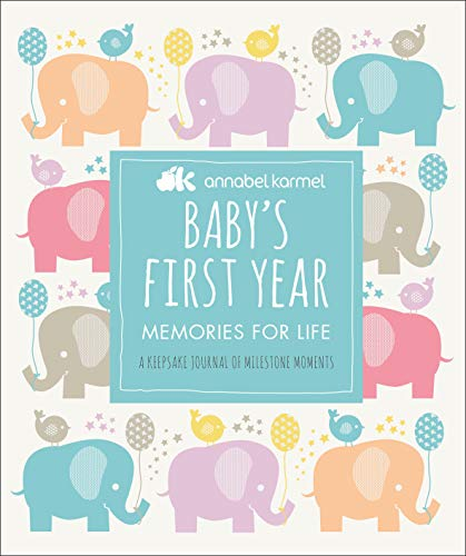 (Baby's First Year: Memories for Life - A Keepsake Journal of Milestone Moments)