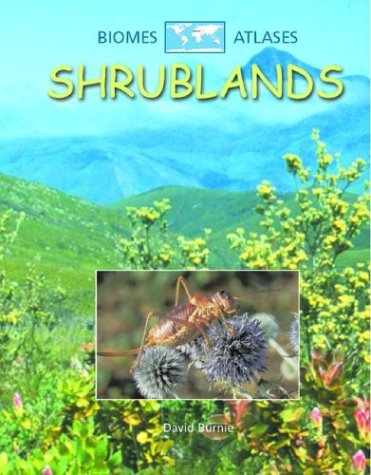 Read Online Shrublands (Biomes Atlases) PDF