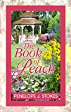 The Book of Peach, Penelope J. Stokes, 1602858020