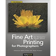 Fine Art Printing for Photographers: Exhibition Quality Prints with Inkjet Printers