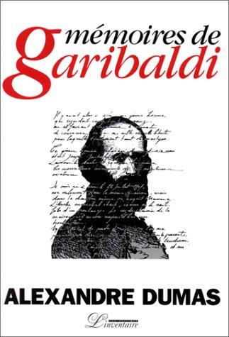 Mémoires de Garibaldi (French Edition)