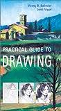 Practical Guide to Drawing, Vincent Ballestar and Jordi Vigué, 0823040887