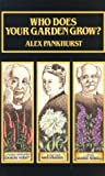 Who Does Your Garden Grow?, Alex Pankhurst, 0951813307