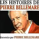 Les histoires de Pierre Bellemare 8 | Livre audio Auteur(s) : Pierre Bellemare Narrateur(s) : Pierre Bellemare