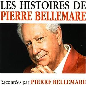 Les histoires de Pierre Bellemare 8 | Livre audio