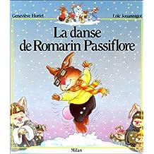 Danse de Romarin Passiflore (La)