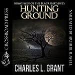 Black Oak 4: Hunting Ground | Charles L. Grant