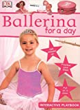 Ballerina for a Day, Dorling Kindersley Publishing Staff, 0756611180