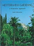 Mediterranean Gardening: A Waterwise Approach