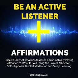 Be an Active Listener Affirmations