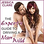 The Expert's Guide to Driving a Man Wild: Bluebonnet, Book 3 | Jessica Clare