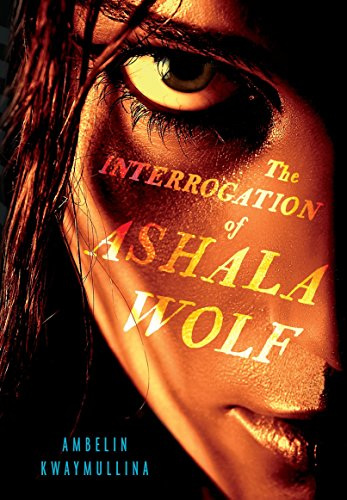 The Interrogation of Ashala Wolf (The Tribe)