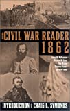 The Civil War Reader 1862, America's Civil War Magazine Staff, 0743444663