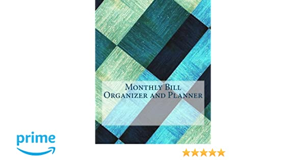 Monthly Bill Organizer and Planner: Budget Planning, Financial ...