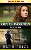 Out of Darkness - Book 6 (Out of Darkness Serial (An Amish of Lancaster County Saga))