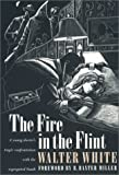The Fire in the Flint, Walter White, 082031742X