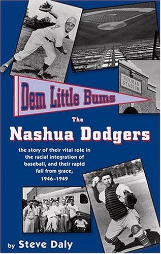 Dem Little Bums: The Nashua Dodgers