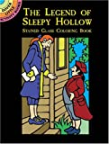 The Legend of Sleepy Hollow Stained Glass Coloring Book, Marty Noble, 0486409716