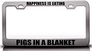 Custom Brother - Happiness is Eating Pigs in A Blanket Food Vegetable Fruit Metal Car SUV Truck License Plate Frame Ch b76
